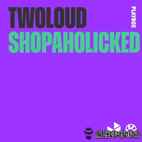 twoloud - Shopaholicked (Extended Mix)