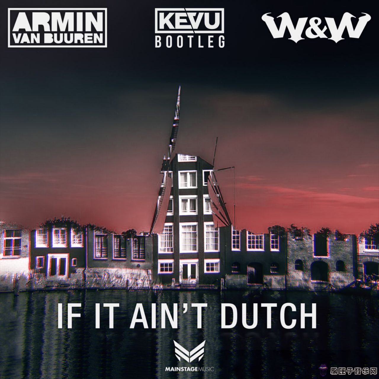 Armin Van Buuren x W&W - If It Aint Dutch (KEVU Bootleg)