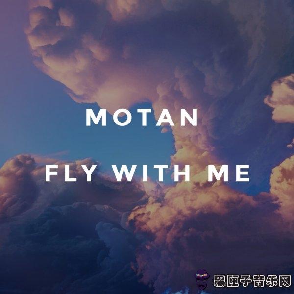 MOTAN - Fly With Me (Original Mix)