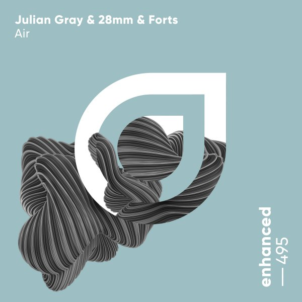 Julian Gray & 28mm & Forts - Air (Extended Mix)
