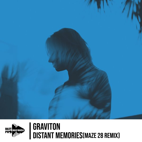 Graviton - Distant Memories (MaZe 28 Remix)