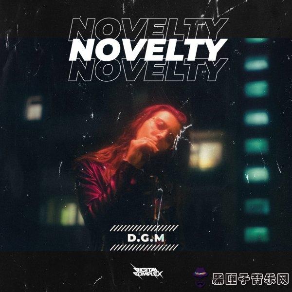 D.G.M - Novelty (Original Mix)