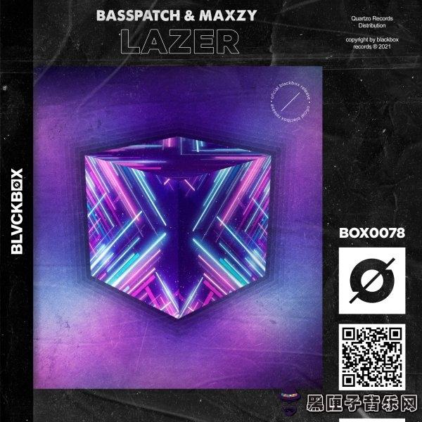 Basspatch & MAXZY - Lazer (Extended Mix)