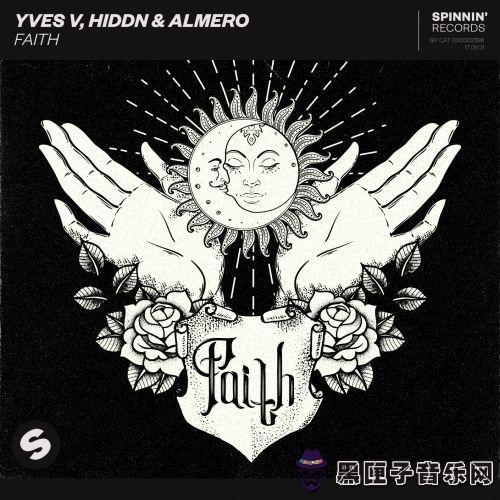 Yves V, HIDDN & Almero - Faith (Extended Mix)